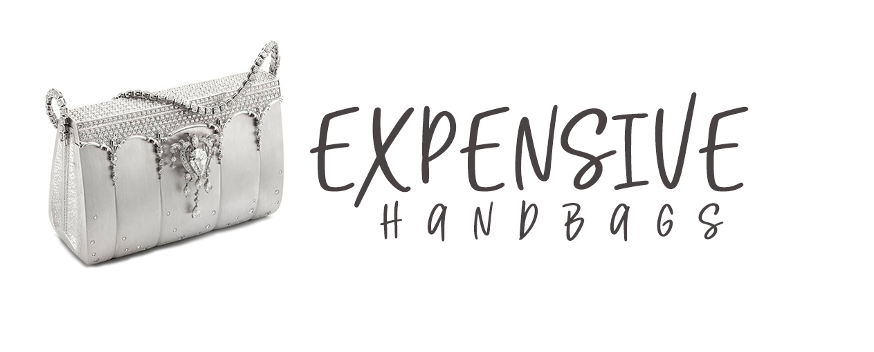 Expensive Hand Bags