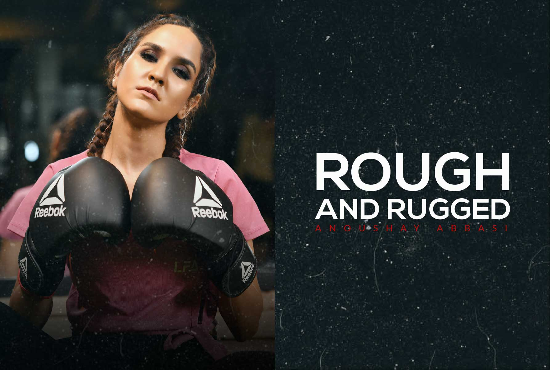 Cover_Rough_and_Rugged_With_Anoushey_Abbasi