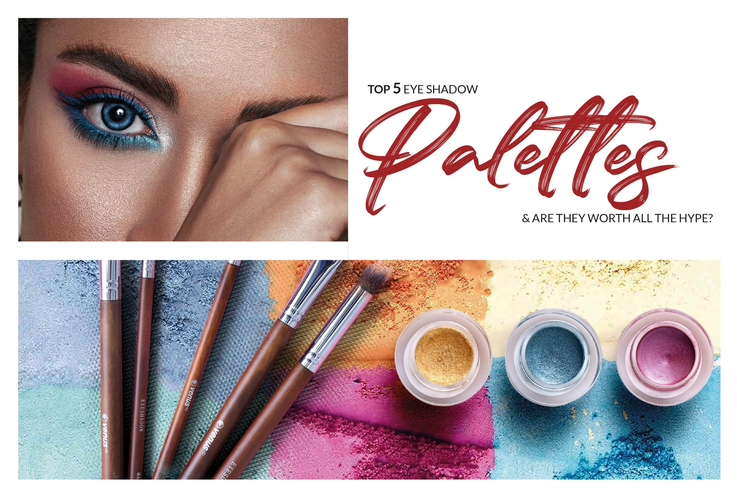 Top 5 Eye Shadow Palettes