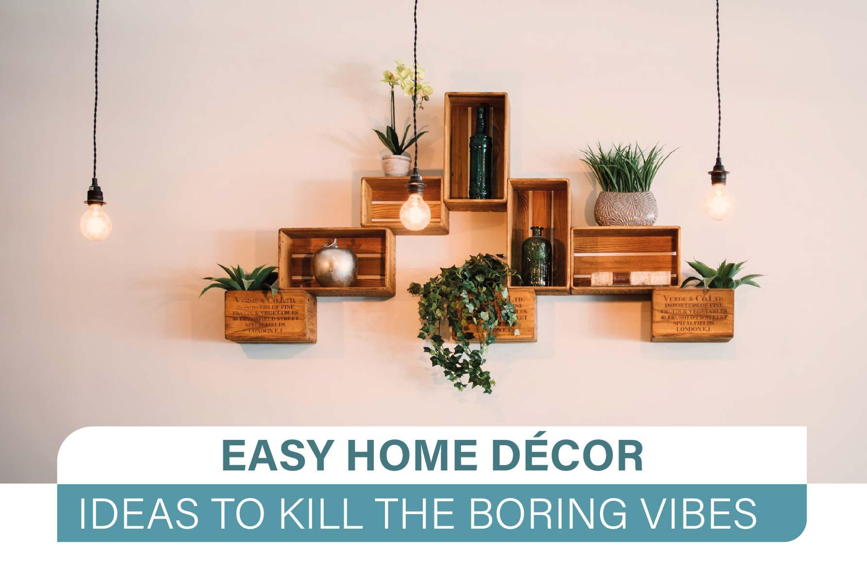 10 easy home décor ideas